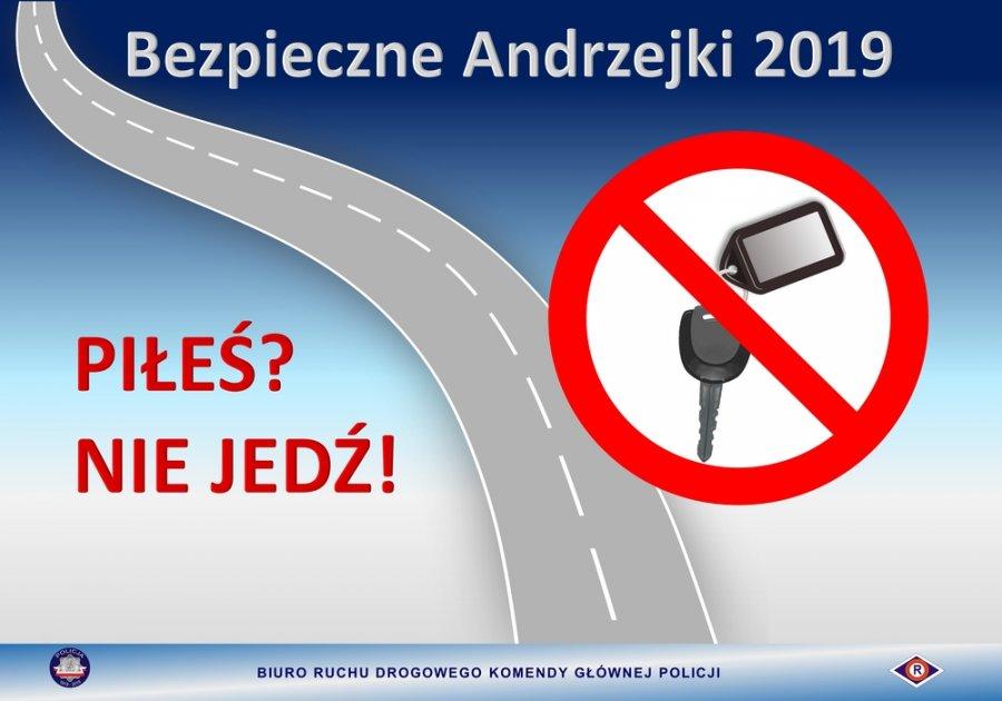 plakat akcji z napisem Bezpieczne Andrzejki 2019, piłeś nie jedź