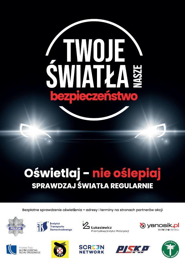 """Plakat kampanii """"Twoje światła - nasze bezpieczeństwo"""" dostępny cyfrowo pod tekstem"""