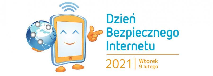grafika z napisem Dzień Bezpiecznego Internetu 2021 Wtorek 9 lutego