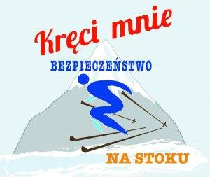 """Logo akcji """"Kręci mnie bezpieczeństwo na stoku"""""""