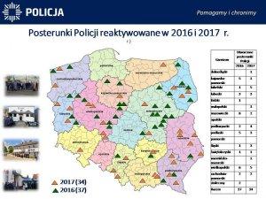 Posterunki Policji reaktywowane w 2016 i 2017 r.